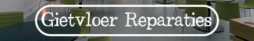 Gietvloer Reparaties